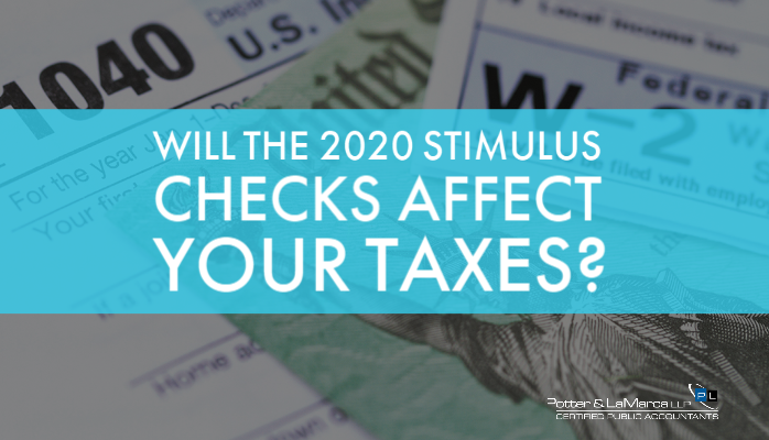 Will the 2020 Stimulus Checks Affect Your Taxes?