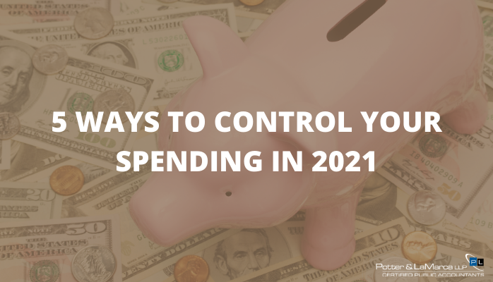 5 Ways To Control Your Spending in 2021