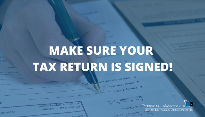 Make Sure Your Tax Return Is Signed